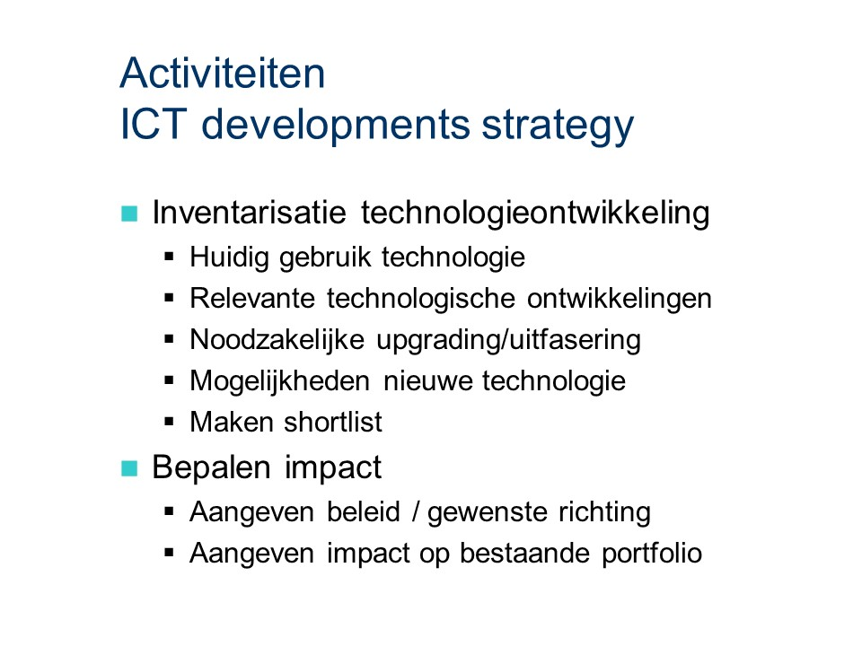 ASL - ICT developments strategy: Activiteiten