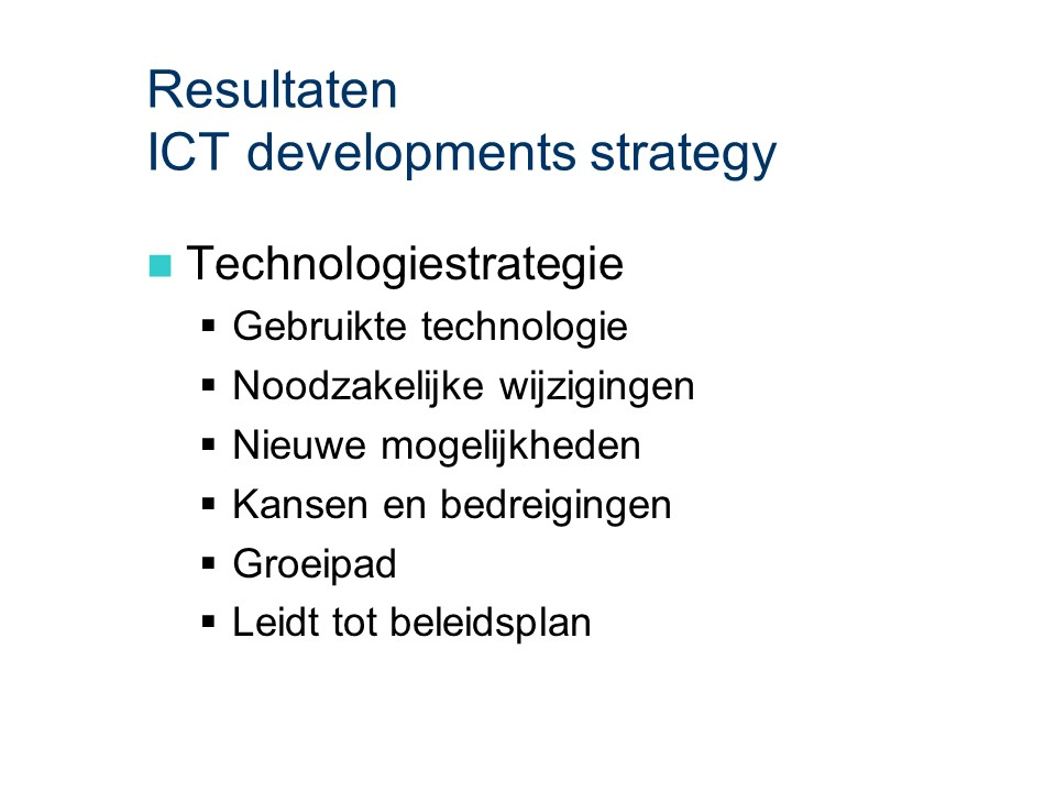 ASL - ICT developments strategy: Resultaten