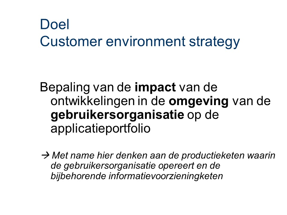 ASL - Customer environment strategy: Doel