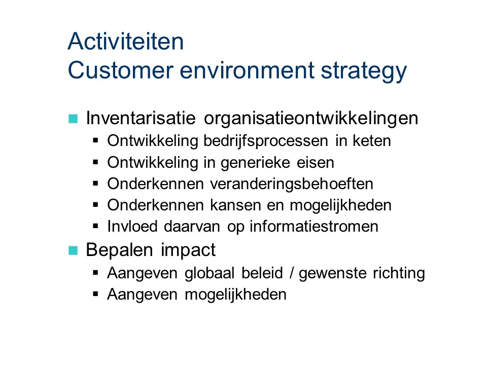 ASL - Customer environment strategy: Activiteiten