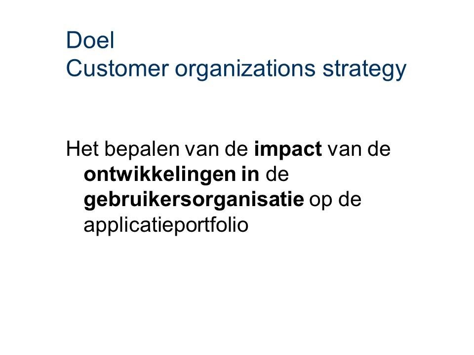 ASL - Customer organizations strategy: Doel