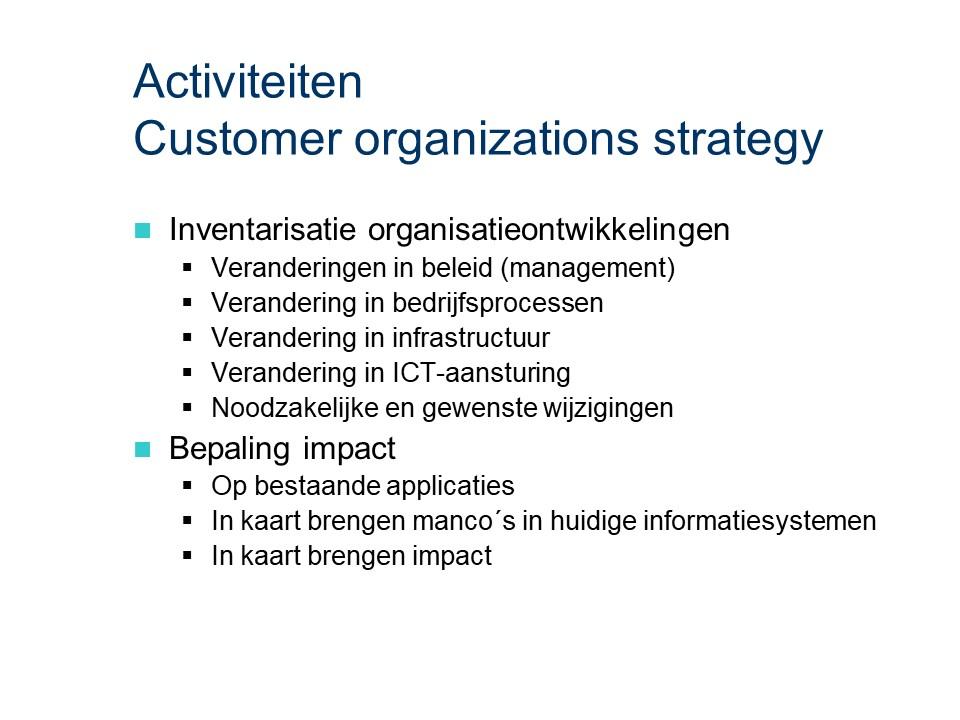 ASL - Customer organizations strategy: Activiteiten