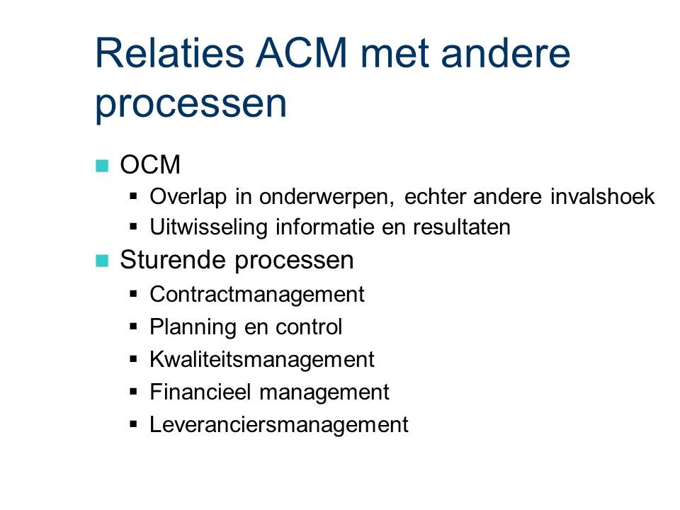 ASL - ACM: Relaties met andere processen
