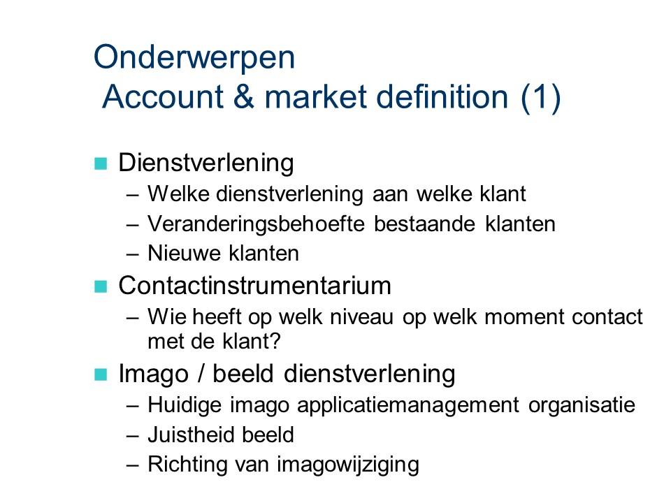 ASL - Account & market definition: Onderwerpen deel 1