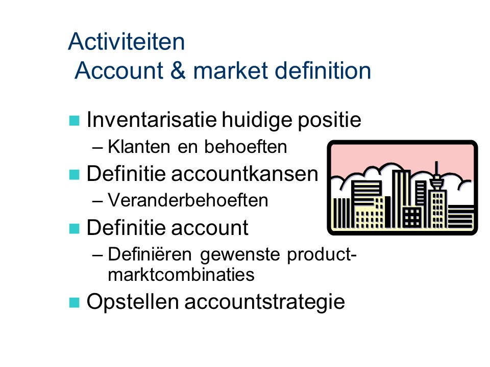 ASL - Account & market definition: Activiteiten