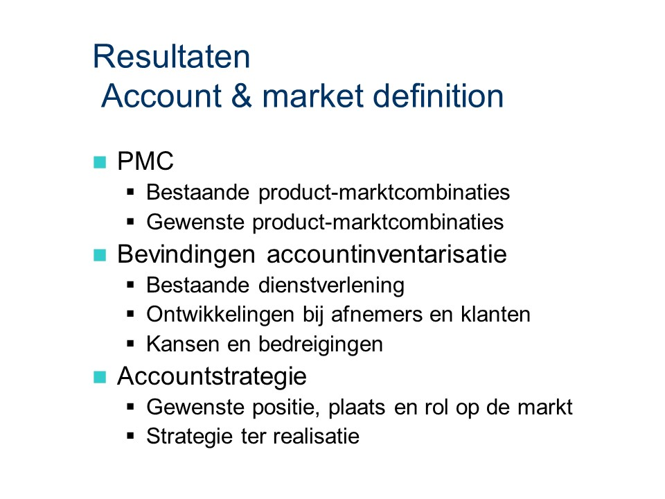 ASL - Account & market definition: Resultaten