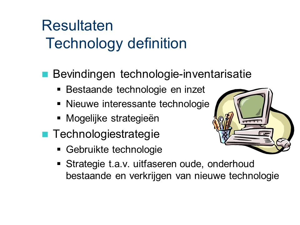 ASL - Technology definition: Resultaten