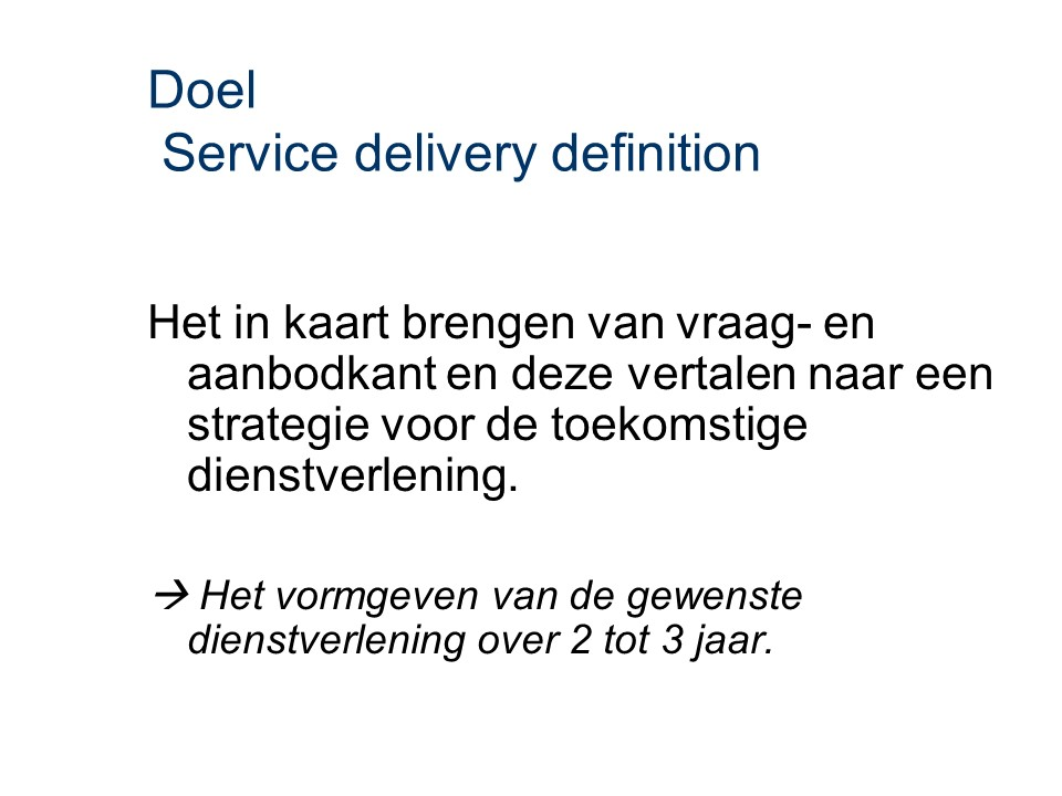 ASL - Service delivery definition: Doel