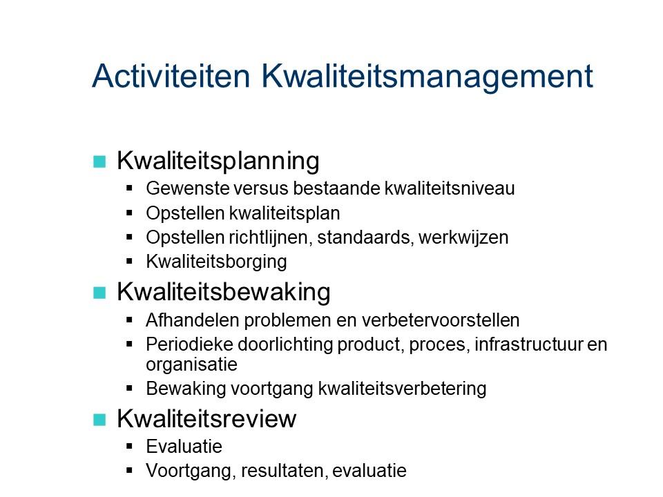 ASL - Kwaliteitsmanagement: Activiteiten