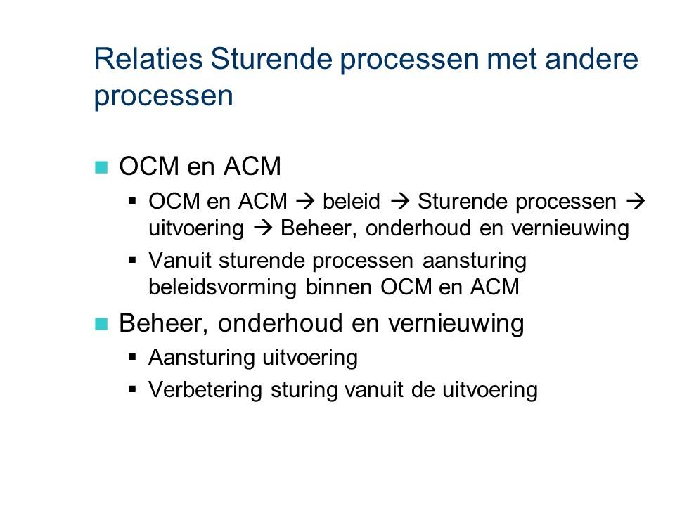 ASL - Sturende processen: Relaties met andere processen