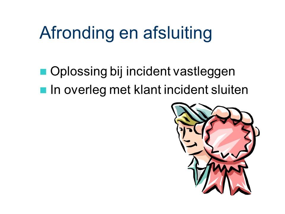 ASL - Gebruiksondersteuning: Afronding en afsluiting.