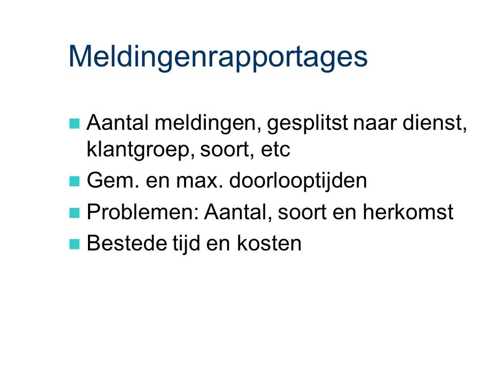 ASL - Gebruiksondersteuning: Meldingenrapportages.