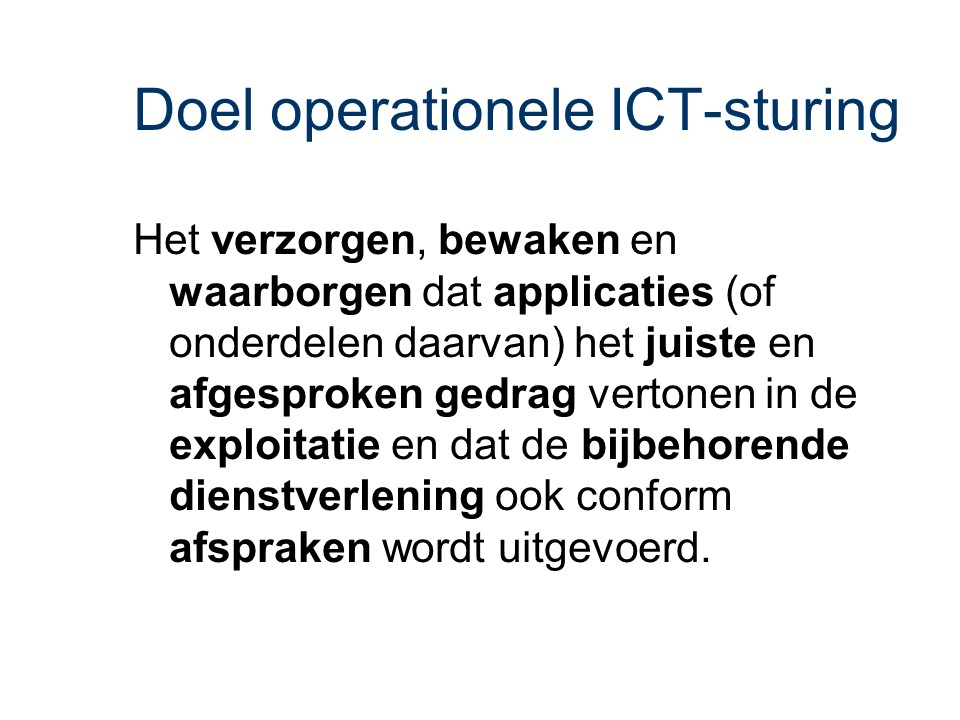 ASL - Operationele ICT-sturing: Doel
