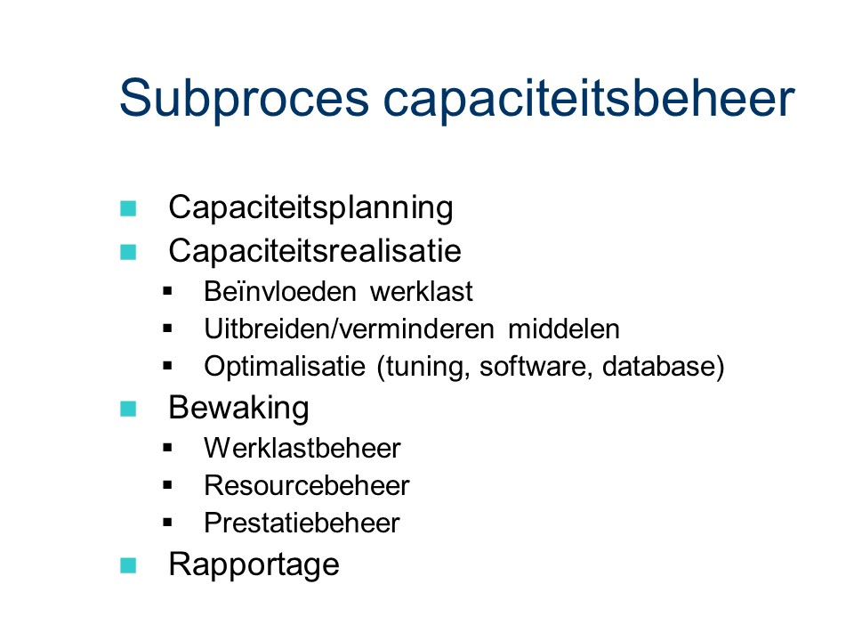 ASL - Operationele ICT-sturing: Subproces capaciteitsbeheer